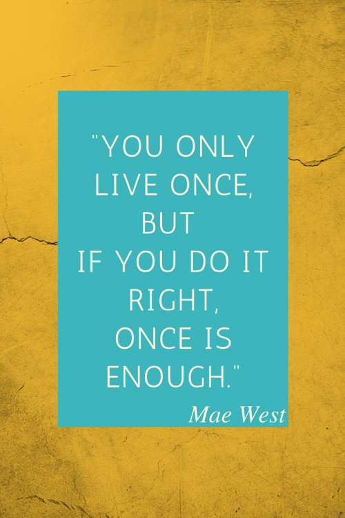 life quote from mae West