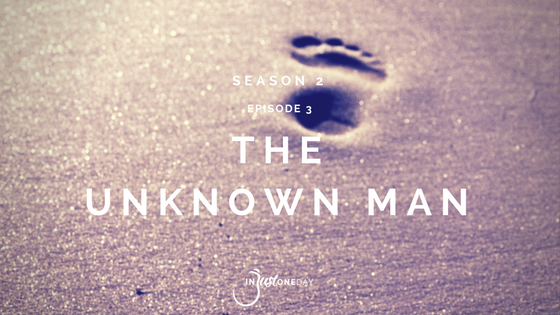 The Unknown Man Wonder Podcast S2 Ep 03